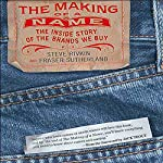 The Making of a Name | Steve Rivkin,Fraser Sutherland