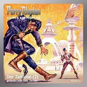 Der Zeitlose - Teil 2 (Perry Rhodan Silber Edition 88) Hörbuch
