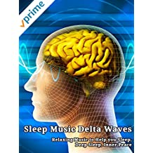 Sleep Music Delta Waves: Relaxing Music to Help you Sleep, Deep Sleep, Inner Peace