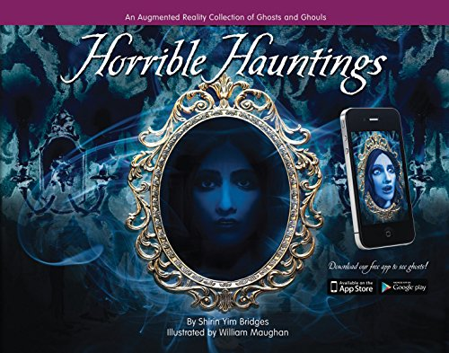 Horrible Hauntings: An Augmented Reality Collection of Ghosts and Ghouls]()
