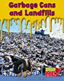 Garbage Cans and Landfills, Sharon Katz Cooper, 1410935000