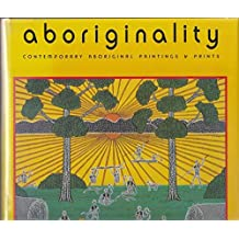 Aboriginality: Contemporary Aboriginal Paintings and Prints