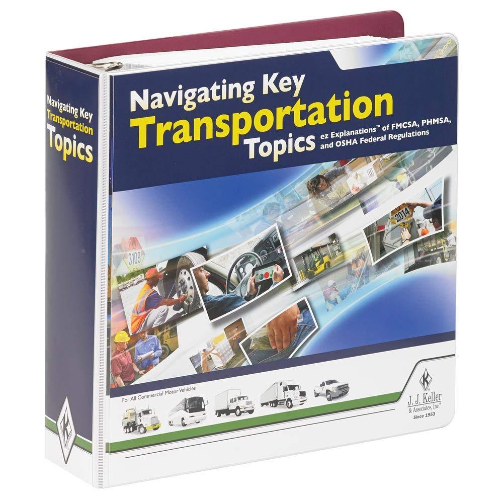 Navigating Key Transportation Topics Manual - Latest Edition