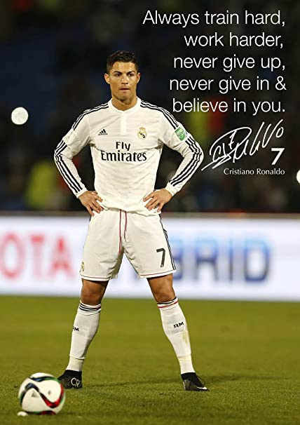 Cristiano Ronaldo  Motivational Quotation Signed Copy A Poster World