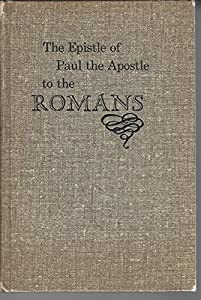 Hardcover The Epistle of Paul the Apostle to the Romans Book