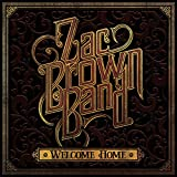 Zac Brown Band - 'Welcome Home'