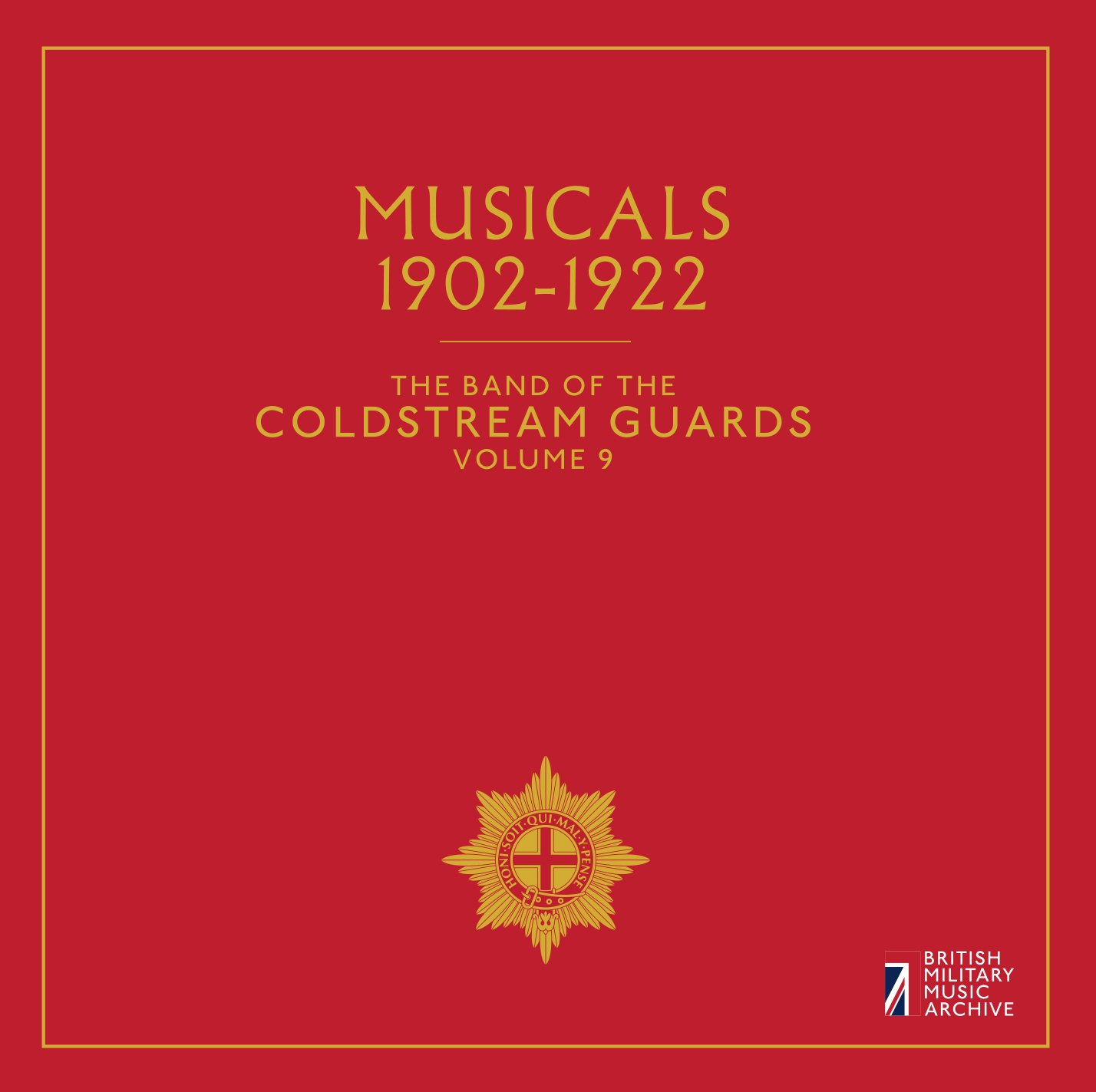 Band of the Coldstream Guards, Vol. 9: Musicals, 1902-1922