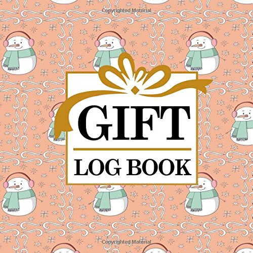 Read Online Gift Log Book: Baby Shower List Of Gifts, Gift Record Book, Gift List, Present List, Recorder, Organizer, Keepsake for All Occasions, Cute Winter Snow Cover (Gift Log Books) (Volume 42) pdf