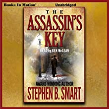The Assassin's Key Audiobook by Stephen B. Smart Narrated by Ben McLean
