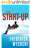 The Start-up: A Frank Moretti Thriller (Frank Moretti Thrillers Book 1)
