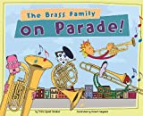 The Brass Family on Parade!, Trisha Speed Shaskan, 140486041X