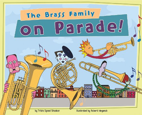 - The Brass Family on Parade! (Musical Families)