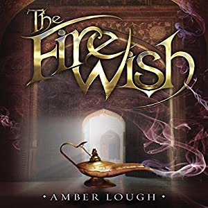 The Fire Wish Audiobook