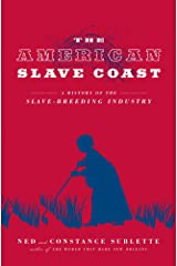 The American Slave Coast: A History of the Slave-Breeding Industry Paperback