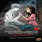 I Date Dead People: My Boyfriend Is a Monster, Book 5 | Ann Kerns