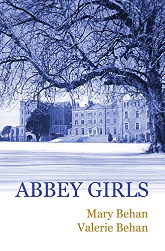 Abbey Girls by [Behan, Mary, Behan, Valerie]