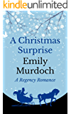 A Christmas Surprise: A Regency Romance (Seasons of Love Book 1)