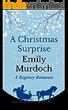 A Christmas Surprise: A Regency Romance
