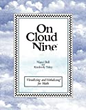 On Cloud Nine, Kimberly Tuley and Nanci Bell, 0945856075
