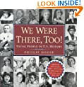 We Were There, Too!: Young People in U.S. History