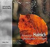 Nationalpark Hainich: Weltnaturerbe in Thüringen (Alte Buchenwälder Deutschlands, Band 2)