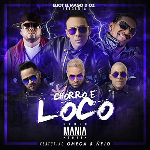 ... Chorro e Loco (Digital Single)