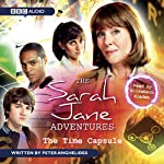The Sarah Jane Adventures: The Time Capsule | Peter Anghelides