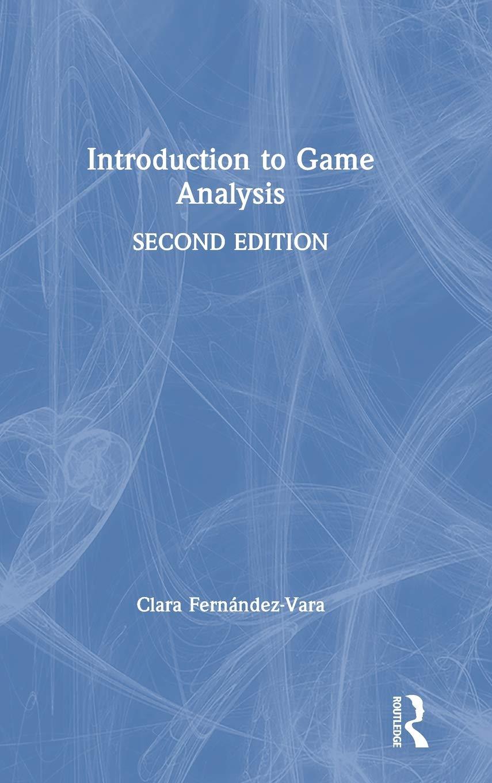Introduction to Game Analysis: Amazon.es: Fernández-Vara, Clara: Libros en idiomas extranjeros