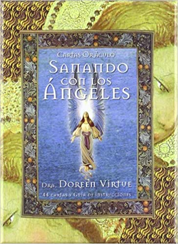 Sanando con los ángeles / Healing With The Angles (Spanish ...