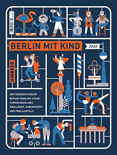 Himbeer, Berlin mit Kind 2016