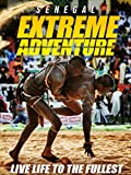 Extreme Adventure: Senegal