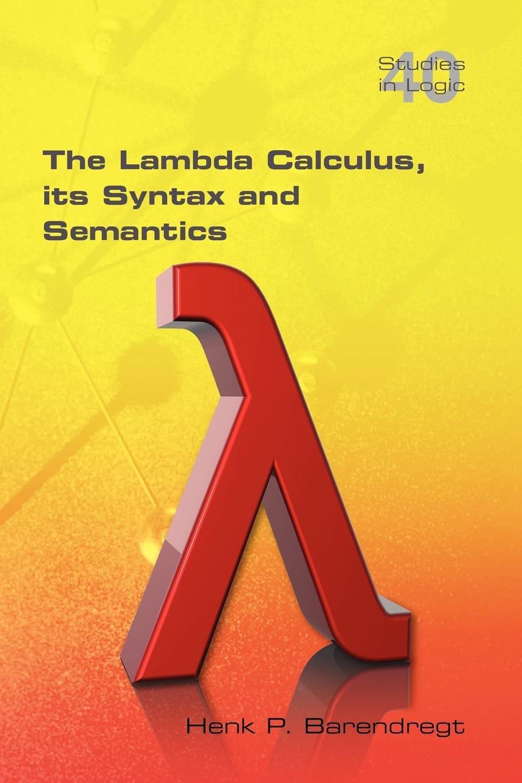 Download The Lambda Calculus. Its Syntax and Semantics (Studies in Logic) pdf epub