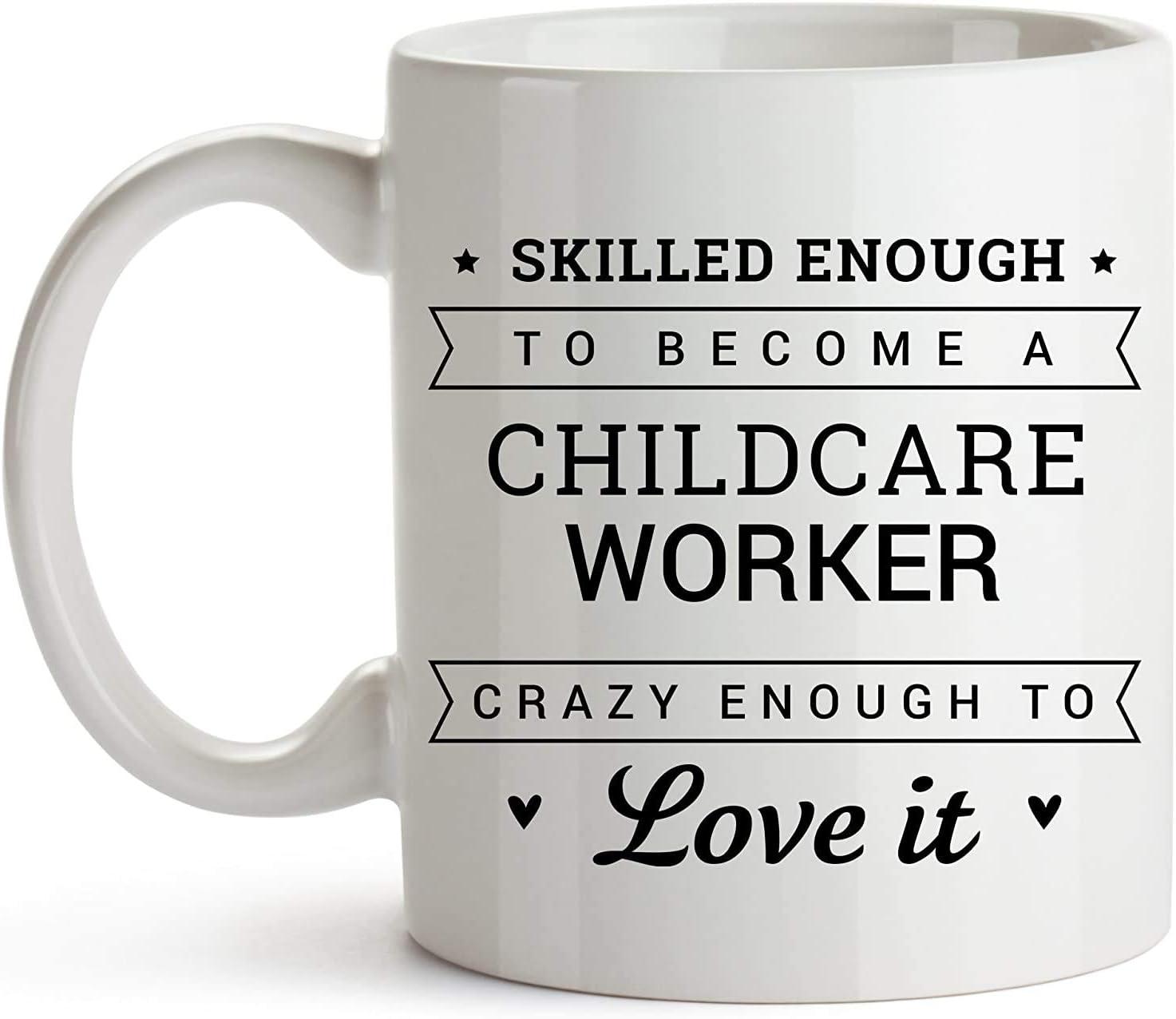 La mejor taza divertida para trabajadores de cuidado de niños, taza de té para trabajadores de cuidado de niños Apreciación perfecta, regalo de agradecimiento Ideal para hombres y mujeres: lo suficien