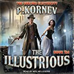 The Illustrious: Sublime Electricity Series, Book 1 | Pavel Kornev
