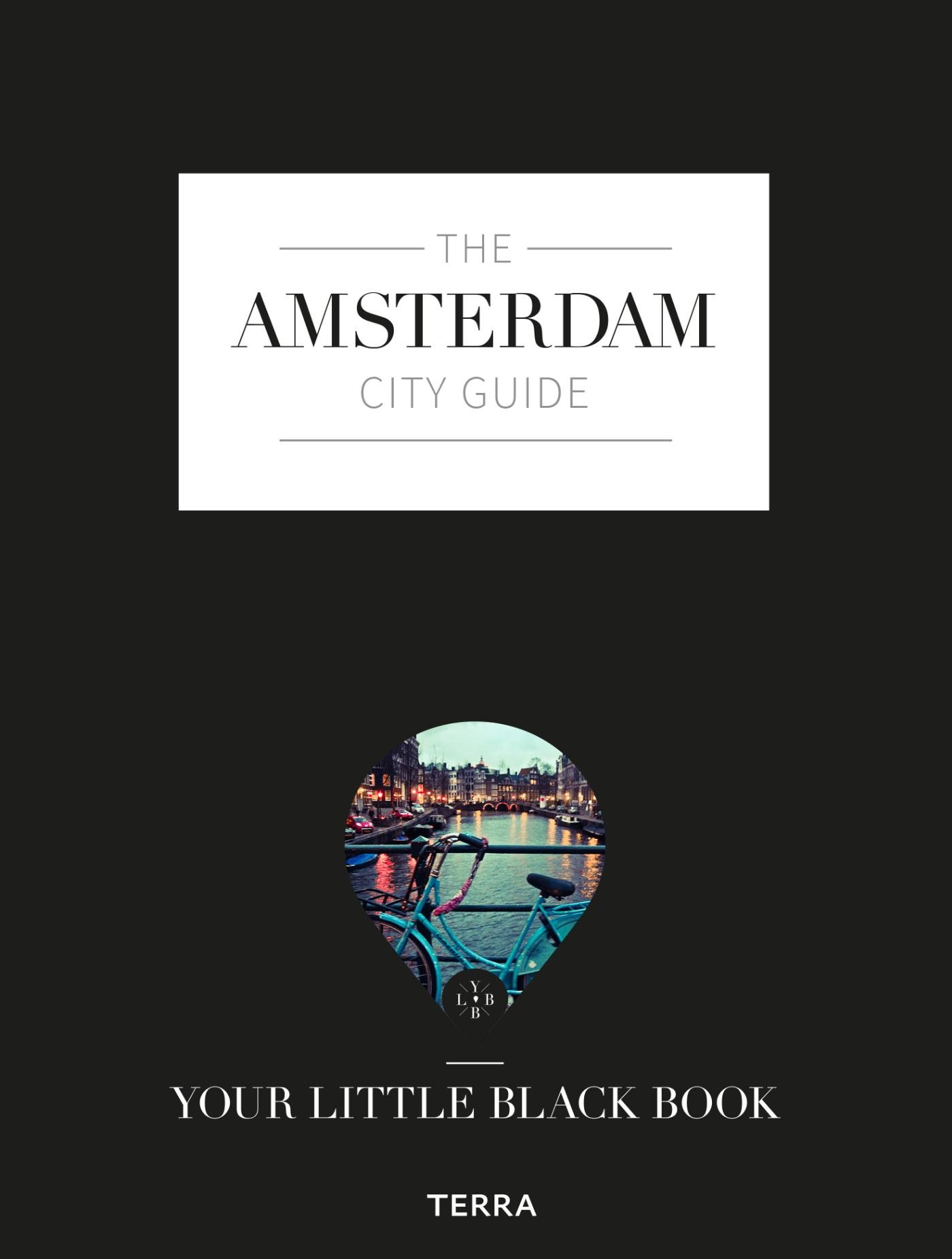 Download The Amsterdam City Guide: Your Little Black Book pdf