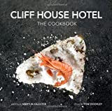 Cliff House Hotel: The Cookbook