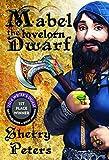 Mabel the Lovelorn Dwarf (Ballad of Mabel Goldenaxe Book 1)