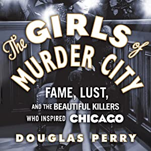 The Girls of Murder City Audiobook