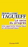 Le Sens du progrès: Une approche historique et philosophique