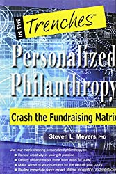 Personalized Philanthropy: Crash the Fundraising Matrix