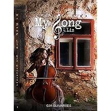 My Song: Livro I, Liz