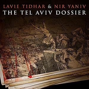 The Tel Aviv Dossier Audiobook