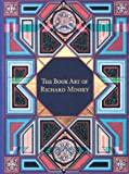 img - for The Book Art of Richard Minsky: My Life in Book Art book / textbook / text book