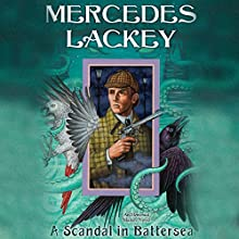 A Scandal in Battersea: Elemental Masters, Book 12 Audiobook by Mercedes Lackey Narrated by Gemma Dawson