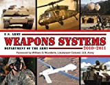 U. S. Army Weapons Systems 2010-2011, Department of the Army Staff, 1602397252