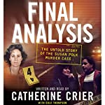 Final Analysis: The Untold Story of the Susan Polk Murder Case | Catherine Crier