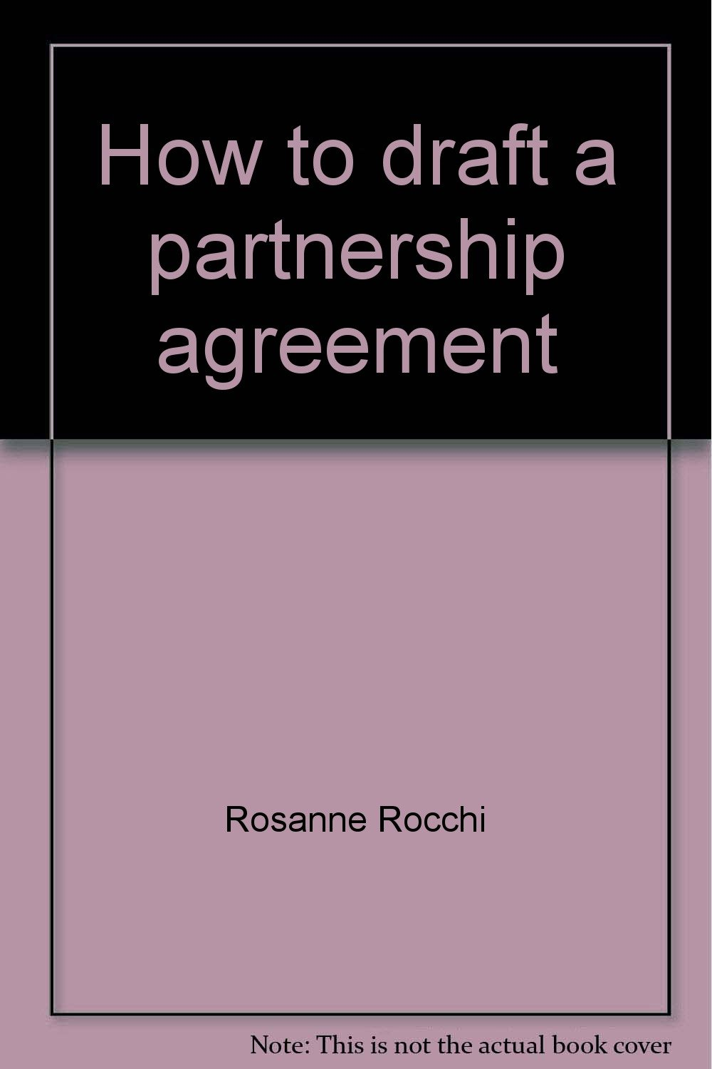 How To Draft A Partnership Agreement Rosanne Rocchi 9780774027519