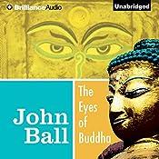The Eyes of Buddha: Virgil Tibbs, Book 5 | John Ball