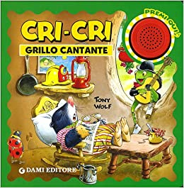 92ec3e77d31 Cri-Cri grillo cantante  9788809747487  Amazon.com  Books
