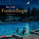 Funkenflieger | Rita Falk